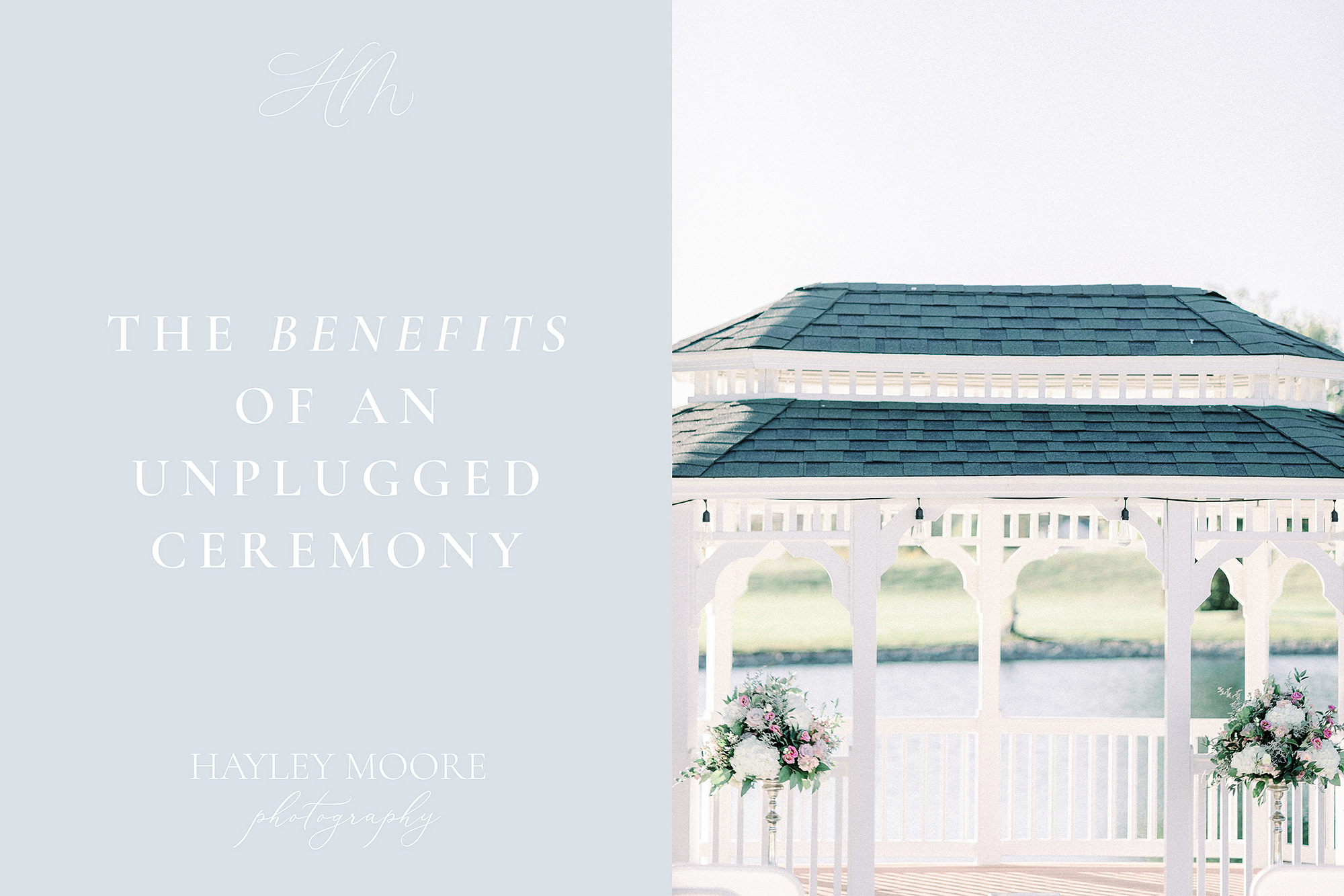 THE-BENEFITS-OF-AN-UNPLUGGED-CEREMONY-HAYLEY-MOORE-PHOTOGRAPHY